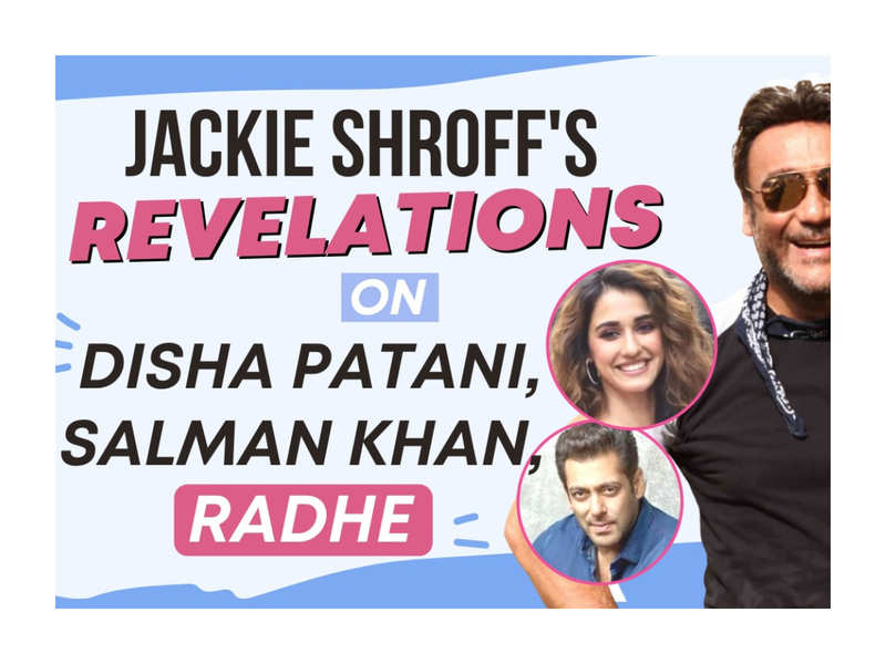 Jackie Shroff's bold revelations about Disha Patani, Salman Khan, 'Radhe', Anil Kapoor in an exclusive interview