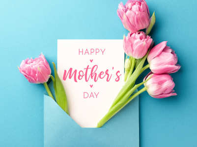 Mother's Day: Quotes, Wishes, Greetings