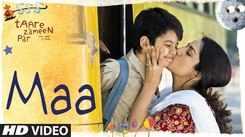 Listen To Popular Hindi Song - 'Maa' From The Movie Taare Zameen Par sung Shankar Mahadevan (Mother's Day Special)