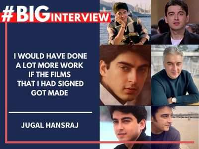 Jugal Hansraj: Many films I signed weren't made
