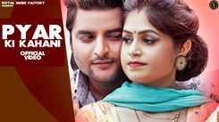 Pyar Ki Kahani | Aashu Malik, Manvi Bhardwaj, UK Haryanvi | New Haryanvi Songs Haryanavi 2021
