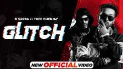 Check Out New Punjabi Trending Song Music Video - 'Glitch' Sung By B Sarba