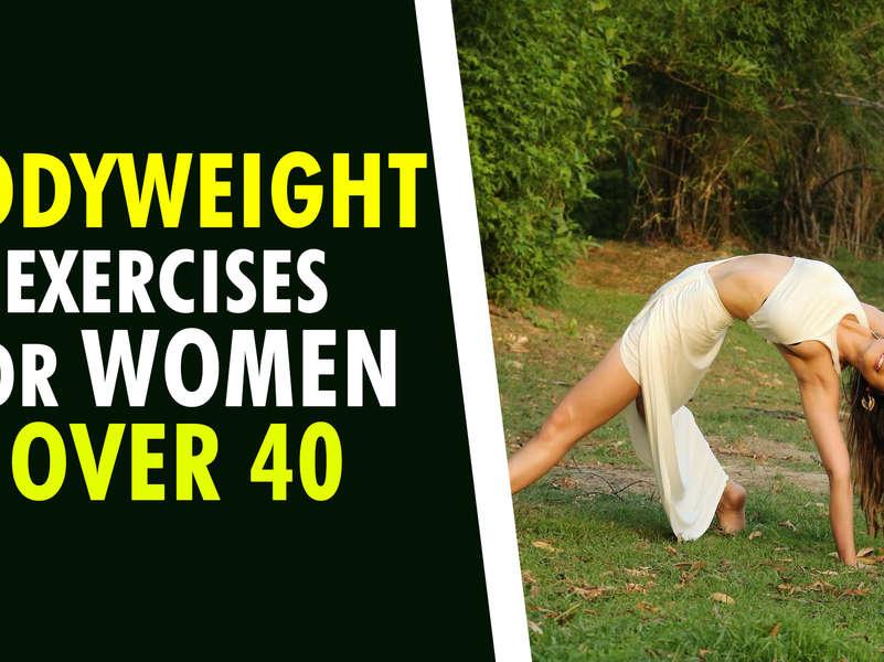 Bodyweight exercises for women over 40