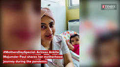 #Mother'sDaySpecial: Actress Ankita Majumder Paul shares with us her journey of motherhood during the pandemic