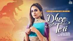 Watch Latest Punjabi Song Music Video - 'Dhee Teri' (Audio) Sung By Sukhpreet Kaur