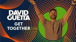 Check Out Latest English Official Music Video Song 'Get Together' Sung By David Guetta