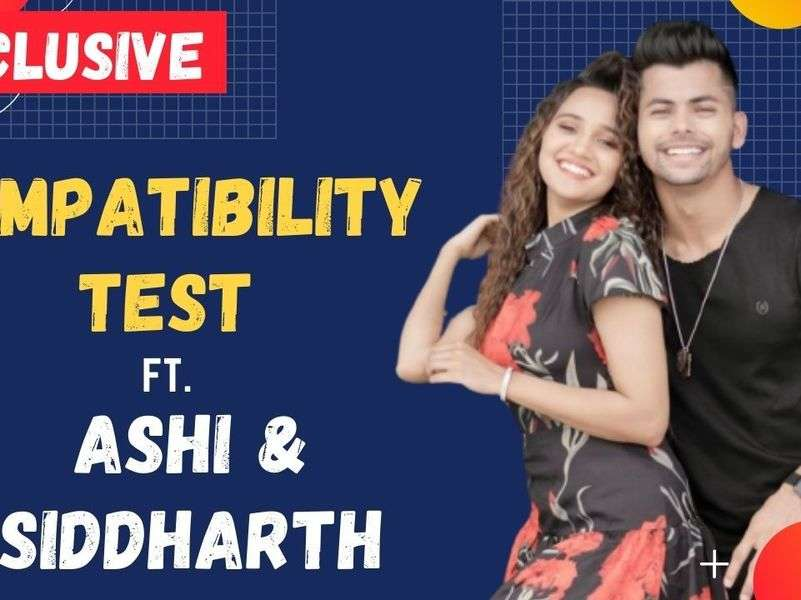 Exclusive  Ashi Singh and Siddharth Nigam take the compatibility test