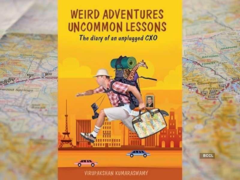 'Weird Adventures Uncommon Lessons' by  Virupakshan Kumaraswamy