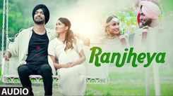 Latest Punjabi Song 'Ranjheya' (Audio) Sung By Ravneet Singh