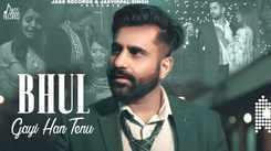 Watch New Punjabi Song Music Video - 'Bhul Gayi Han Tenu' Sung By Flirter Robby