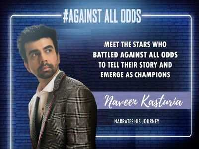 #AgainstAllOdds! Naveen on his journey