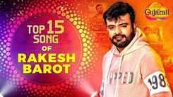 Watch Popular Gujarati Superhit Video Songs Jukebox Of 'Rakesh Barot'