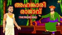 Watch Popular Children Malayalam Nursery Story 'The Proud King' for Kids - Check out Fun Kids Nursery Rhymes And Baby Songs In Malayalam
