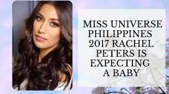 Miss Universe Philippines 2017 Rachel Peters Is The New Mom To Be!