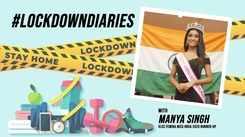 #LockdownDiaries: Here's How Manya Singh Is Spending Her Lockdown! Watch Now!