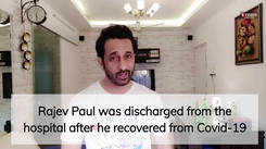 WATCH: Rajev Paul recovers from Covid-19; happy to be back home