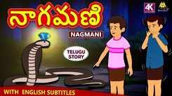 Popular Kids Song and Telugu Nursery Story 'Nagmani' for Kids - Check out Children's Nursery Rhymes, Baby Songs and Fairy Tales In Telugu