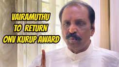 Vairamuthu to return ONV Kurup Award