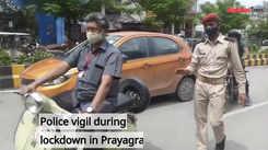 Police vigil during lockdown in Prayagraj