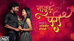 Check Out New Marathi Song Music Video - 'Najuk Pari' Sung By Abhijeet Kosambi
