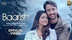 Watch Latest Hindi Song Video'Baarish Ban Jaana' Sung By Payal Dev And Stebin Ben Featuring Hina Khan And Shaheer Sheikh