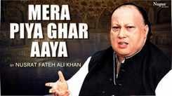 Watch Latest Hindi Music Video Song 'Mera Piya Ghar Aaya Qawwali' Sung By Nusrat Fateh Ali Khan