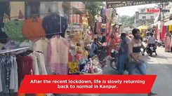 Kanpur returning back to normal