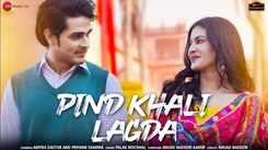Watch New Hindi Trending Song Music Video - 'Pind Khali Lagda' Sung By Palak Muchhal Featuring Amyra Dastur and Priyank Sharma