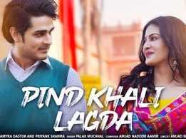 Palak Muchhal's New Hindi Song - 'Pind Khali Lagda' Sung By Featuring Amyra Dastur and Priyank Sharma