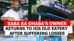 Baba Ka Dhaba's owner returns to his old eatery after suffering losses and closure of his restaurant