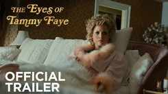 The Eyes Of Tammy Faye - Official Trailer