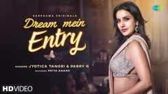 Check Out New Hindi Trending Song Music Video - 'Dream Mein Entry' Sung By Jyotica Tangri