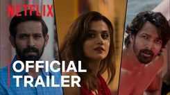 'Haseen Dillruba' Trailer: Taapsee Pannu and Vikrant Massey starrer 'Haseen Dillruba' Official Trailer