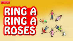 English Nursery Rhymes: Kids Video Song in English 'Ring A Ring A Roses'