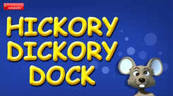English Nursery Rhymes: Kids Video Song in English 'Hickory Dickory Dock'