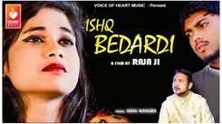 Check Out New Hindi Song Music Video - 'Ishq Bedardi' Sung By Sonu Kagra