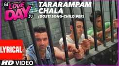Love Day : Pyaar Ka Din   Song - Tararampam Chala