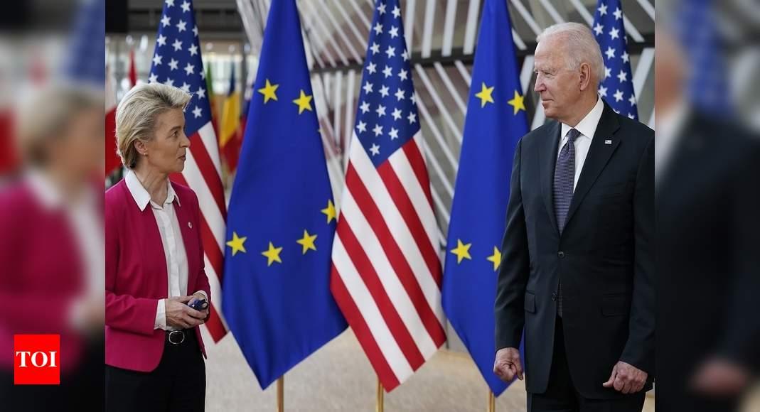 Quoting Irish poet, Biden ends EU trade war in renewal of transatlantic ties – Times of India