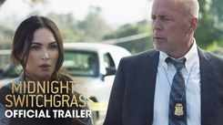 Midnight In The Switchgrass - Official Trailer