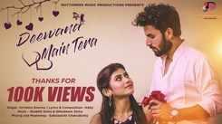 Check Out New Hindi Hit Song Music Video - 'Deewana Main Tera' Sung By Krrishna Sharma,Abby And Sonam Sinha