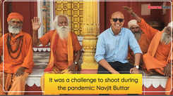 It was a challenge to shoot during the pandemic: Navjit Buttar