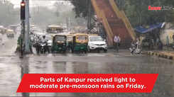 Kanpur receives pre-monsoon rains