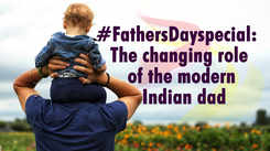 The changing role of the modern Indian father