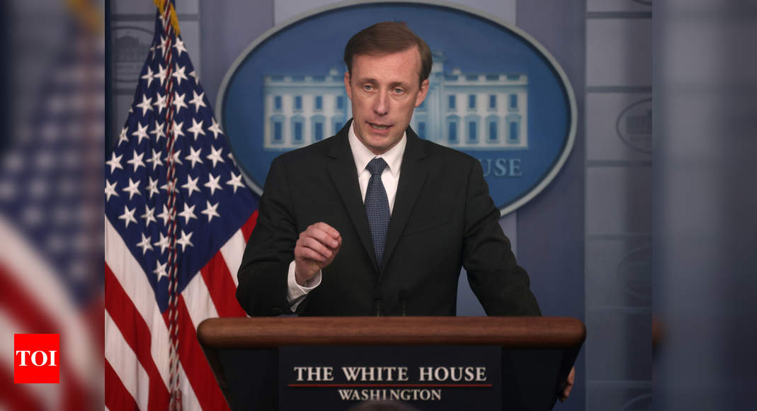 US will consider its response if China refuses to live up to its international obligations on Covid-19: Sullivan – Times of India