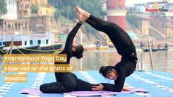 International Yoga Day observed on the ghats of  Banaras