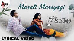 Savaari   Song - Marali Mareyagi (Lyrical)