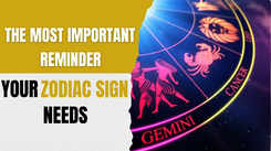 The most important reminder your zodiac sign needs