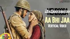 Check Out Popular Telugu Vertical Video Song - 'Aa Bhi Jaa' From Movie 'Mehbooba' Starring Akash Puri