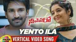 Check Out Popular Telugu Vertical Video Song - 'Yento Ila' From Movie 'Neevevaro' Starring Aadhi Pinisetty and Ritika Singh