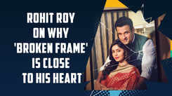 Rohit Roy on why 'Broken Frame' is close to his heart